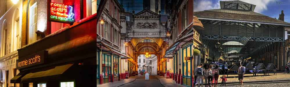 Ronnie Scott's, Leadenhall Market and Covent Garden